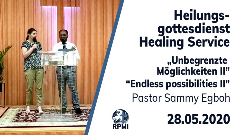 Unbegrenzte Möglichkeiten Pastor Sammy Egboh Heilungsgottesdienst