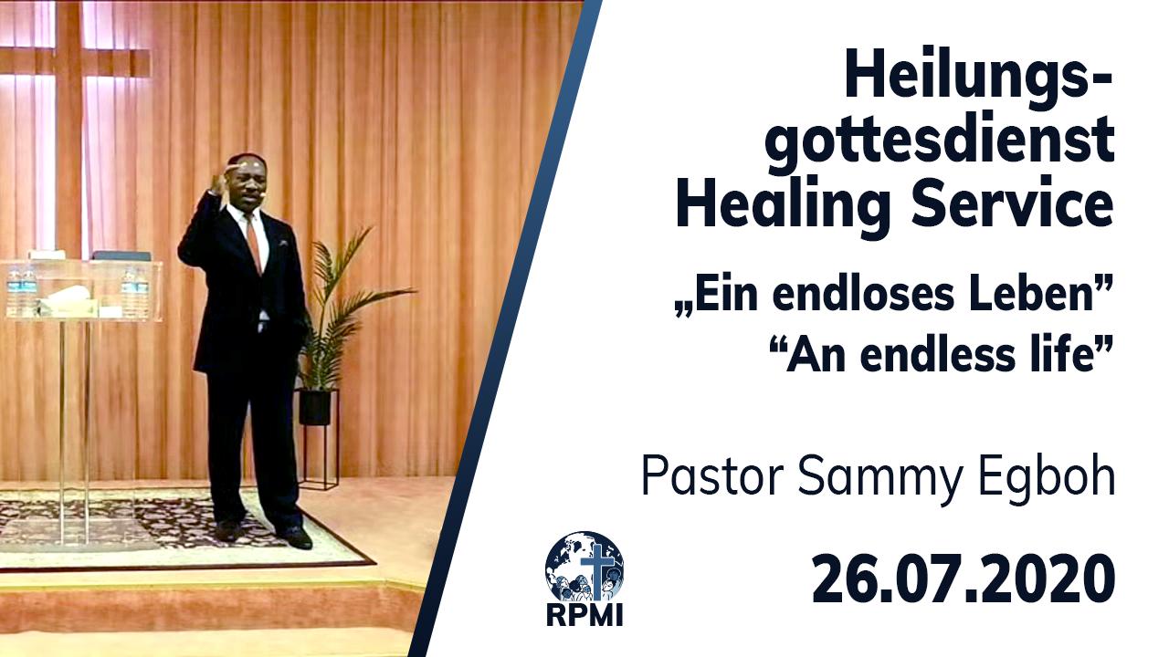 An endless life Pastor Sammy Egboh