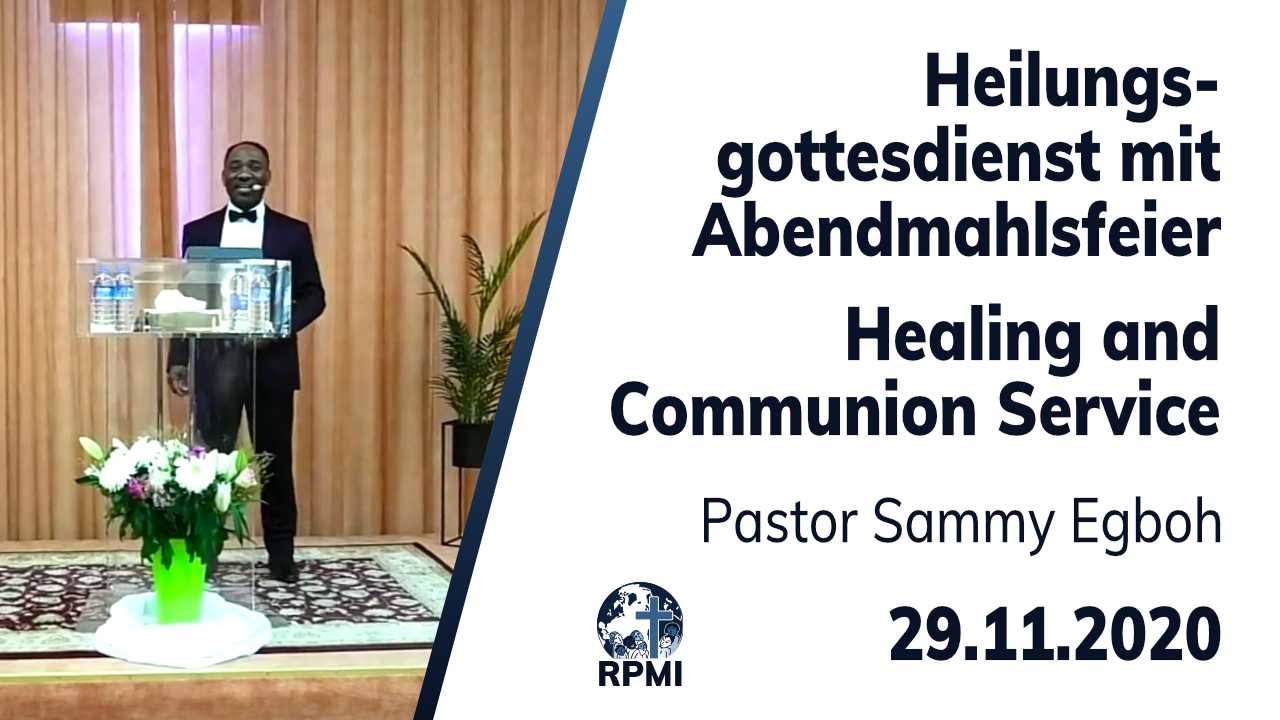 Healing and Communion Service 2020-11-29