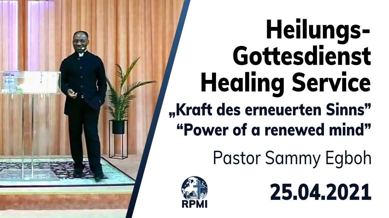 2021-04-25 Heilungsgottesdienst Sinn erneuern